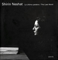 "Image: Cover scan of the book ""Shirin Neshat: The Last Word"""