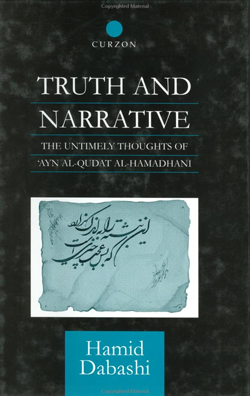 "Image: Cover scan of the book ""Truth and Narrative: The Untimely Thoughts of Ayn al-Qudat al-Hamadhani"""