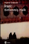 "Image: Cover scan of the book ""Iran: Ketlenmis Halk"""